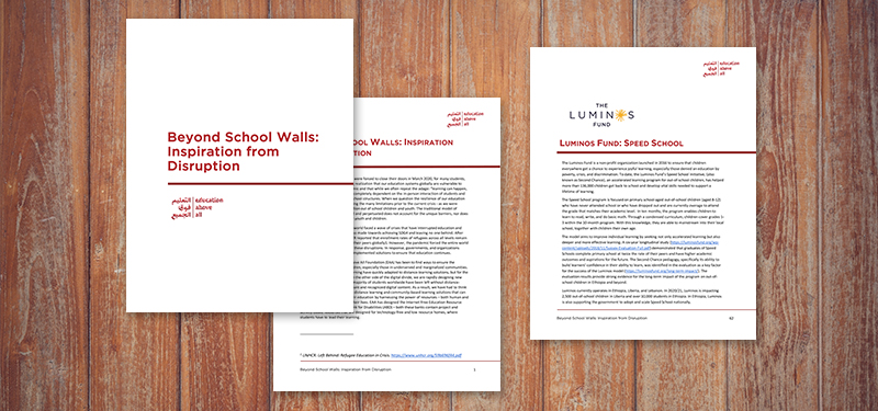 "Luminos featured in Education Above All Report, ""Beyond School Walls: Inspiration from Disruption"""